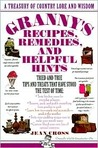 Granny's Recipes, Remedies and Helpful Hints