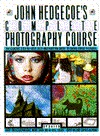 John Hedgecoe's Complete Photography Course