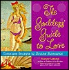 Goddess' Guide to Love