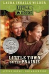 Little Town on the Prairie by Laura Ingalls Wilder