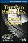 The Old Battle Ax / Dark Power