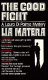 The Good Fight (Laura DiPalma, #2)
