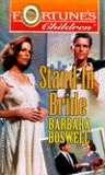 Stand - In Bride (Fortune's Children #4)