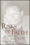 Risks of Faith: The Emergence of a Black Theology of Liberation 1968-98