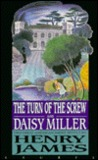 The Turn of the Screw/Daisy Miller by Henry James