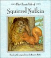 Squirrel Nutkin (The Classic Tales Series)