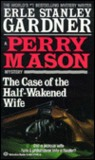 The Case of the Half-Wakened Wife (A Perry Mason Mystery)