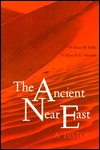 The Ancient Near East by William W. Hallo
