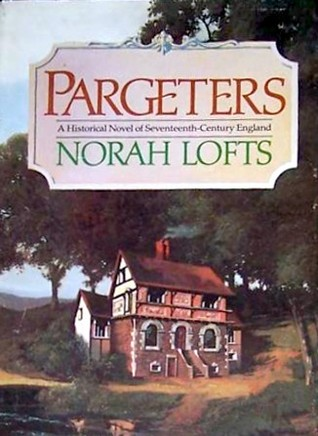 Pargeters: An Historical Novel of Seventeenth-Century England