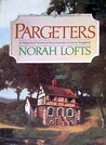 Pargeters by Norah Lofts