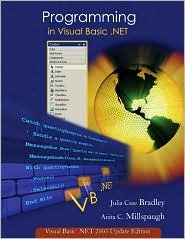 Programming in Visual Basic .Net by Julia Case Bradley