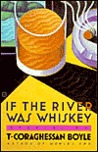 If the River Was Whiskey: 2stories