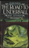 Road to Underfall (Loremasters of Elundium, #1)