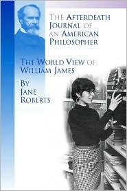 Find The Afterdeath Journal of an American Philosopher, The View of William James PDF by Jane Roberts