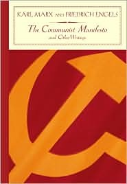 The Communist Manifesto and Other Writings