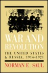 War and Revolution: The United States and Russia, 1914-1921