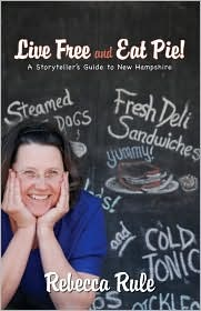 Live Free and Eat Pie!: A Storyteller's Guide to New Hampshire