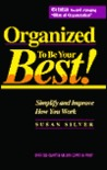 Organized to Be Your Best!: Simplify and Improve How You Work