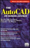 The Autocad, Release 12 On-Screen Advisor