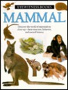 Mammal (Eyewitness Books)