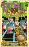 Eat Well for 99 Cent a Meal by Bill Kaysing