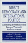 Direct Democracy and International Politics: Deciding International Issues Through Referendums