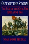 Out of the Storm: The End of the Civil War