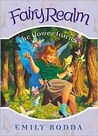 The Flower Fairies (Fairy Realm, #2)