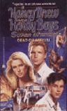 Dead on Arrival (Nancy Drew and the Hardy Boys: Super Mystery, #23)