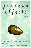 Placebo Effects by Jeanne Marie Beaumont