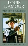 West of the Tularosas (Louis L'Amour)