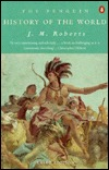 The Penguin History of the World by J.M. Roberts