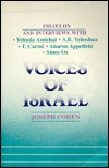 Voices of Israel: Essays on and Interviews with Yehuda Amichai, A.B. Yehoshua, T. Carmi, Aharon Appelfeld, and Amos Oz