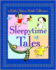 Little Golden Book Collection: Sleepytime Tales (Little Golden Book Treasury)