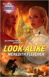 Look-Alike (Silhouette Bombshell, No 90)