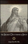 Secret Doctrines of Jesus