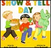 Show & Tell Day by Anne F. Rockwell