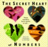 The Secret Heart of Numbers: A Meditation in Words and Pictures