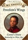 Freedom's Wings by Sharon Dennis Wyeth