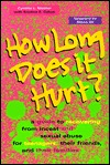 How Long Does It Hurt by Cynthia L. Mather