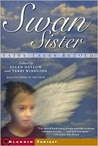 Swan Sister by Ellen Datlow