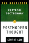The Routledge Critical Dictionary of Postmodern Thought