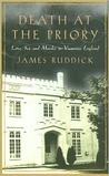 Death at the Priory: Love, Sex & Murder in Victorian England