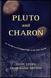 Pluto And Charon: Ice Worlds On The Ragged Edge Of The Solar System  by  Alan Stern