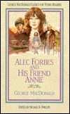 Alec Forbes and His Friend Annie by George MacDonald