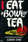 Eat A Bowl Of Tea by Louis Chu