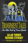 Transparent Tales: An Attic Full of Texas Ghosts