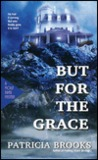 But for the Grace (Molly Piper Mysteries)