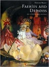 Faeries and Demons and Other Magical Creatures