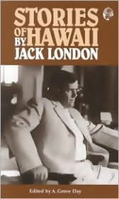 Stories of Hawaii by Jack London